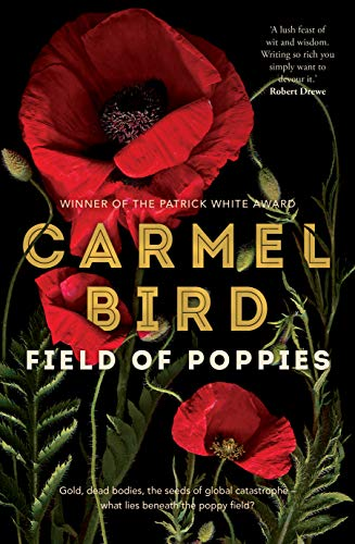 Field of Poppies by Carmel Bird