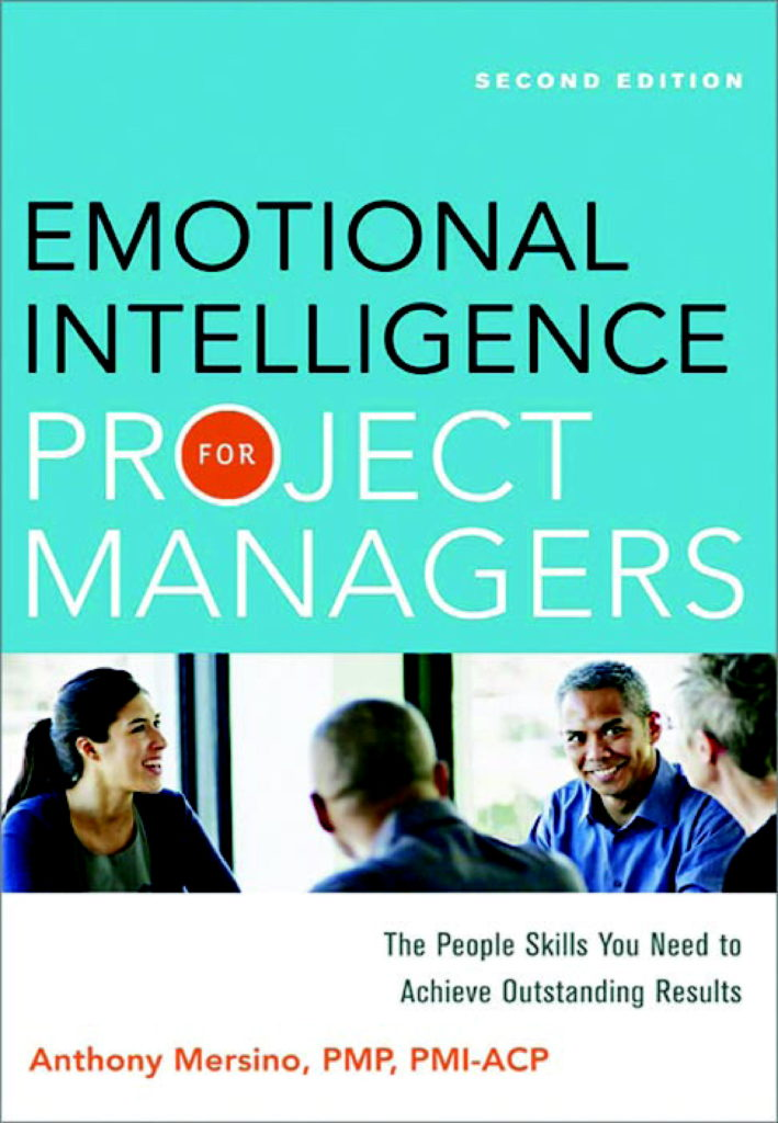 Emotional Intelligence for Project Managers by Anthony C. Mersino